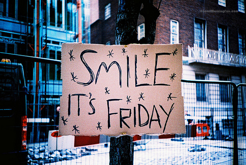 Sweet and lovely weekend - Smile Its Friday