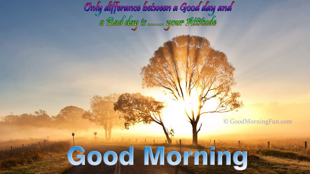 Good Morning Quotes on Attitude Day Sunrise