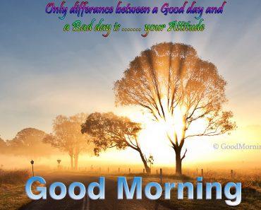 Good Morning Quotes on Attitude Day Sunrise