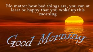 Good Morning Quotes to Wake Up with Happy Thoughts